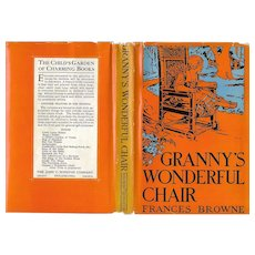 Granny's Wonderful Chair by Frances Browne and illustrated by Eunice Stephenson, first thus edition, 1932..