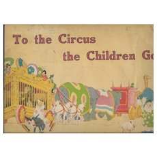 To the Circus the Children Go illustrated by Gertrude Alice Kay.