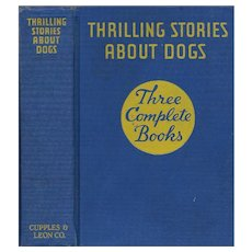 Thrilling Stories About Dogs: Three Complete Novels, 1939