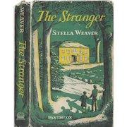 The Stranger by Stella Weaver 1956