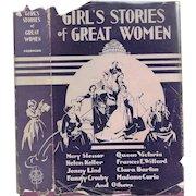 Girl's Stories of Great Women by Elsie E. Egermeier, 1930