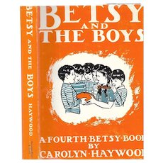 Betsy and the Boys by Carolyn Haywood, early edition.