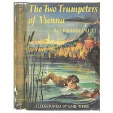 The Two Trumpeters of Vienna by Hertha Pauli 1961