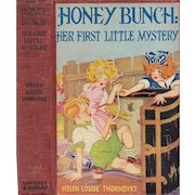 Honey Bunch: Her First Little Mystery by Helen Louise Thorndyke 1935