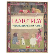 Land of Play edited by Sara Tawney Lefferts, illustrated, 1911