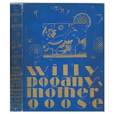 Willy Pogany's Mother Goose, signed first edition 1928