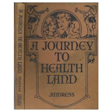 A Journey to Health Land illustrated by Blanche Fisher Laite 1924.