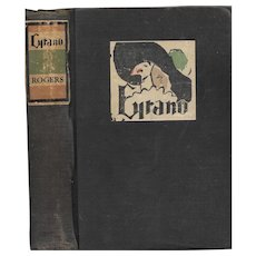 Cyrano: Swordsman, Libertin, and Man-of-Letters illustrated 1929 edition by Cameron Rogers