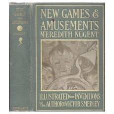 New Games and Amusements by Meredith Nugent, 1905