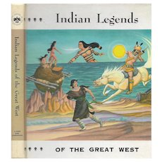 Indian Legends of the Great West by Johanna  R. M. Lyback 1963