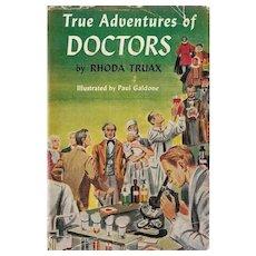 True Adventures of Doctors by Rhoda Truax, 1954