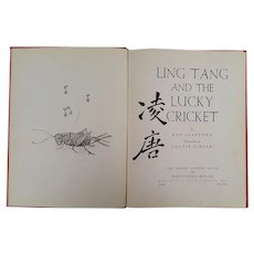 LING TANG and the Lucky Cricket ~published 1944 ~Chinese Picture Book