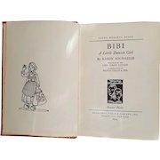 BIBI: A Little Danish Girl ~ published 1934 ~ Illustrations