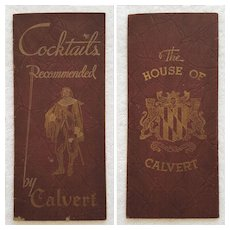RARE 1935 'Cocktails Recommended by CALVERT' ~ The House of Calvert (Whiskey) ~ Depression Era