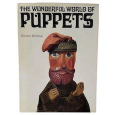 The Wonderful World of PUPPETS ~ Günter Böhmer ~ First American Edition: 1971