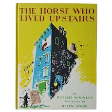 'The Horse Who Lived Upstairs' ~ 1944 ~ by McGinley & Stone