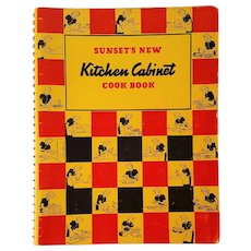 Vintage 1940 ~ SUNSET's New Kitchen Cabinet Cook Book ~ by Sunset Magazine