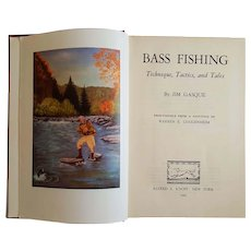 BASS Fishing: Techniques, Tactics, and Tales ~ by Jim Gasque (1945, First Edition)