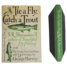 Tie a Fly, Catch a Trout ~ by George Harvey (1976 First Edition)