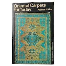 'Oriental Carpets for Today' with Dust Jacket~ Nicolas Fokker ~ c.1973