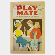 September 1951 ~ Children's PLAY MATE Magazine: For Boys and Girls