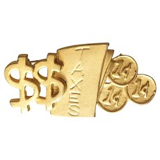 Fun Money and Taxes Goldtone Brooch