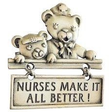 "JJ signed Teddy Bear Nurses Designed Pin Brooch with Saying ""Nurses Make it All Better"""