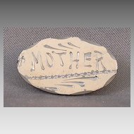 "Vintage ""Mother"" Pin"