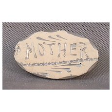 """Vintage """"Mother"""" Pin"""