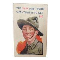 "Bernhardt Wall World War I Postcard ""The Hun Ain't Born Yet..."""