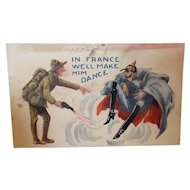 World War One Satire Postcard In France We'll Make Him Dance. Unused