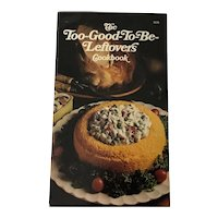 The Too Good-To-Be-Leftovers Cookbook 1974 Avon Books