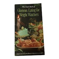1961 The Cook Book of Glorious Eating for Weight Watchers