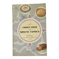 1929 Recipe Booklet    A Cook's Tour with Minute Tapioca