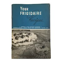 "1940 ""Your Frigidaire Recipes"""