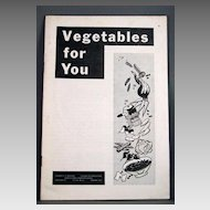 """1953 University of Missouri Agricultural Extension Service Circular #627 """"Vegetables for You"""""""
