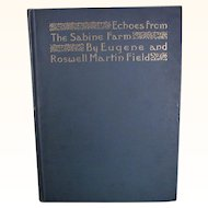 1895 Echoes from the Sabine Farm, Horace translated by Eugene Field and Roswell Martin Field