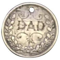 Antique Victorian  DAD Initial 1800's Name Love Token Coin 800/1000 Silver