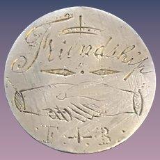 Antique Victorian  Friendship Hand 1800's Name Love Token Coin 800/1000 Silver