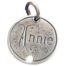 Antique Victorian  Annie Name Love Token Coin 800/1000 Silver