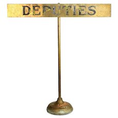 "Brass Department Sign ""Deputies"""