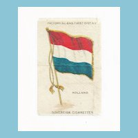 c1590 Holland - Netherlands National  Flag - Vintage Early 1900s Sovereign Cigarette Silk - American Tobacco Company Advertising Premium