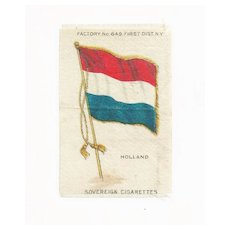 c1590 Holland - Netherlands National  Flag - Vintage Early 1900s Sovereign Cigarette Silk - American Tobacco Company Advertising Premium - FREE WITH PURCHASE OF 2 OTHER SALE PRICED FLAG SILKS