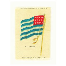 1875- 1912 El Salvador National Flag - Vintage Early 1900's Sovereign Cigarette Silk - American Tobacco Company Advertising Premium -FREE WITH PURCHASE OF 2 OTHER SALE PRICED FLAG SILKS
