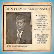 Circa 1963 President John F. Kennedy Assassination Memorial Vinyl Phonograph 45 RPM Record Album - JFK's 1961 Inaugural Address and Other Memorable Speeches - Original Paper Sleeve Record Jacket