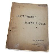 Vintage Medicine / Medical Instruments Catalog / Book (French Version) Instruments Scientifiques, Radiologie, G. Massiot, Constructeur, Successeur de Radiguet & Massiot, Paris