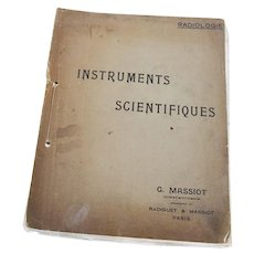 Vintage Medicine / Medical Instruments Catalog / Book (French Version) Instruments Scientifiques, Radiologie, G. Massiot, Constructeur, Successeur de Radiguet & Massiot, Paris