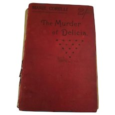 Circa 1899 2 Shilling 'The Murder of Delicia' by Marie Corelli