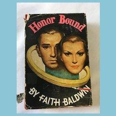 1934 'Honor Bound' Hardcover Book by Faith Baldwin