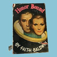 1934 'Honor Bound' Hardcover Book by Faith Baldwin